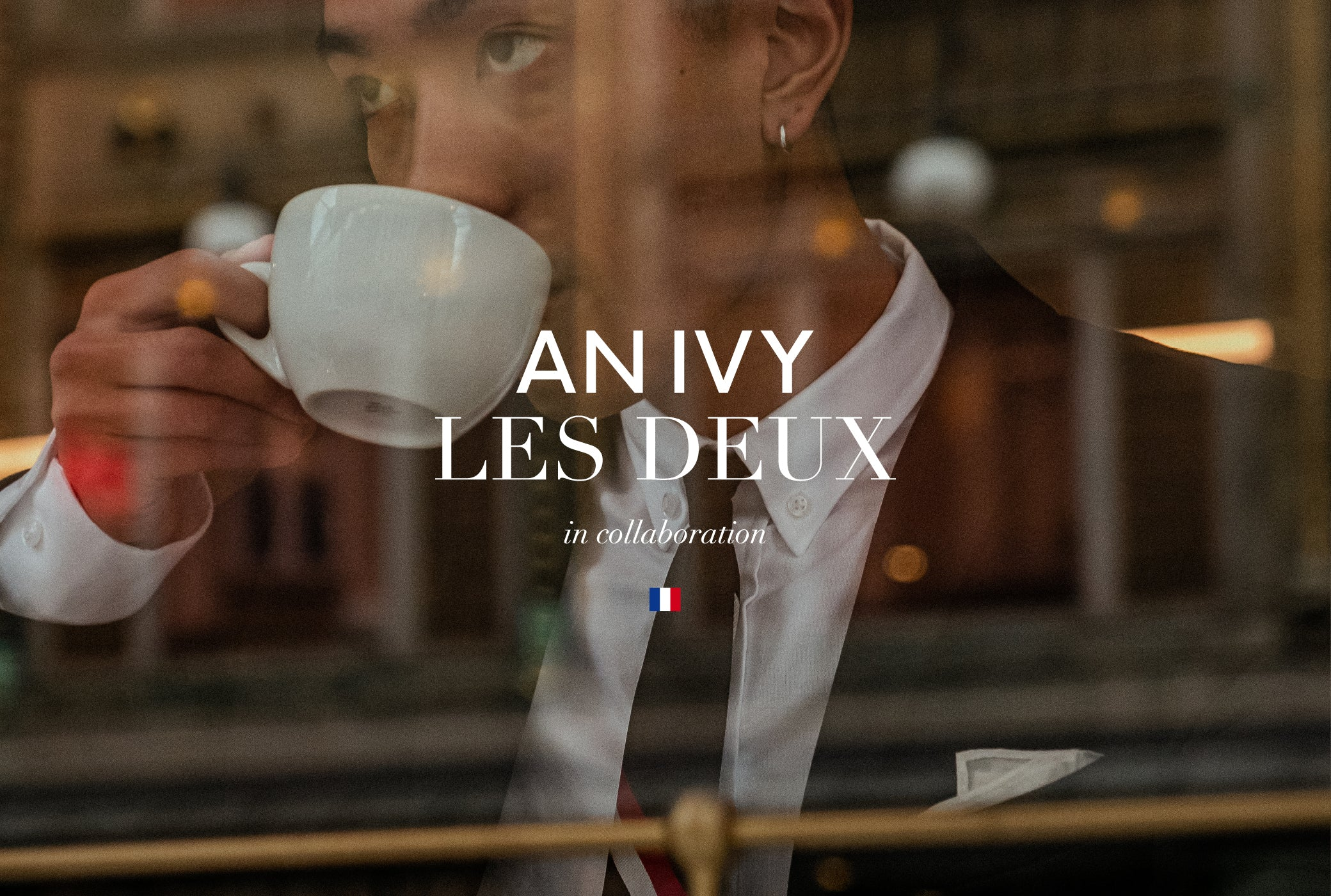 Les Deux x An Ivy - In Collaboration