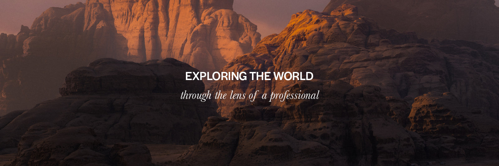 Exploring the World Through the Lens of a Professional
