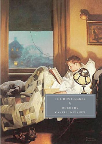 The Home Maker - Dorothy Canfield Fisher