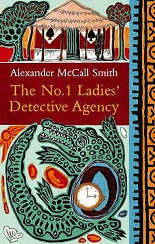 The No 1 Ladies Detective Agency - Alexander McCall Smith