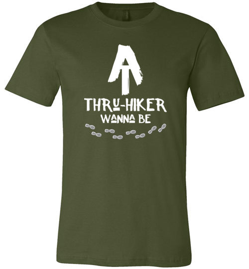 AT Thru-Hiker Wanna Be on Appalachian Trail Rustic Hiker Premium Unisex Olive T-Shirt