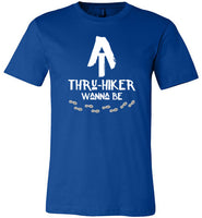 AT Thru-Hiker Wanna Be on Appalachian Trail Rustic Hiker Premium Unisex Royal Blue T-Shirt
