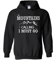 Graphics Inspire - The Mountains are Calling I Must Go Fun Hand Sketched Letters Black Hoodie