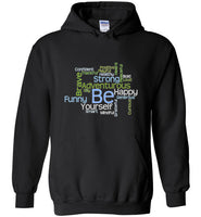 Graphics Inspire - BE Yourself Motivational Word Cloud to Inspire Black Hoodie