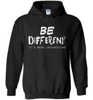 Graphics Inspire - BE DIFFERENT It's More Interesting so Be Yourself Fun Black Hoodie