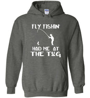 Graphics Inspire - Fly fishin' Had Me At The Tug Fly Fishing Angler's Dark Chocolate Hoodie