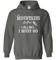 Graphics Inspire - The Mountains are Calling I Must Go Fun Hand Sketched Letters Dark Heather Hoodie