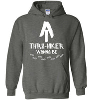 Graphics Inspire Hoodie - AT Thru-Hiker Wanna Be on Appalachian Trail Rustic Hiker Hoodie