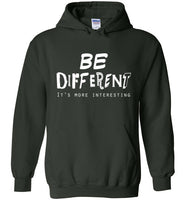 Graphics Inspire - BE DIFFERENT It's More Interesting so Be Yourself Fun Forest Green Hoodie