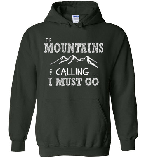 Graphics Inspire - The Mountains are Calling I Must Go Fun Hand Sketched Letters Forest Green Hoodie