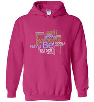 Graphics Inspire - BE Yourself Motivational Word Cloud to Inspire Pink Hoodie