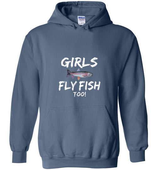 Graphics Inspire - Girls Fly Fish Too! Rainbow Trout Girls Fly Fishing Hoodie