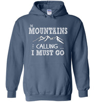 Graphics Inspire - The Mountains are Calling I Must Go Fun Hand Sketched Letters Indigo Blue Hoodie
