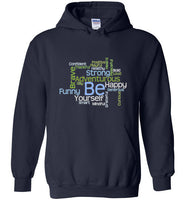 Graphics Inspire - BE Yourself Motivational Word Cloud to Inspire Navy Hoodie