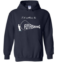 Graphics Inspire - I'd Rather be Fly Fishing Funny Fly-fishing Angler's Navy Hoodie