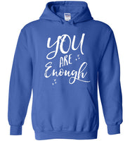 Graphics Inspire - 'YOU ARE Enough' Be Yourself Motivational Hearts Hoodie