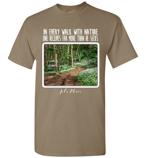Graphics Inspire - In Every Walk with Nature One Receives Far More - John Muir Quote Floral Trail Brown Savana T-Shirt
