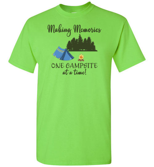 Graphics Inspire T-Shirt - Making Memories One Campsite At A Time Tent Camping T-Shirt