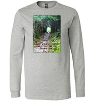 In Every Walk with Nature One Receives Far More Than He Seeks; John Muir Quote Premium Long Sleeve Athletic Heather T-Shirt