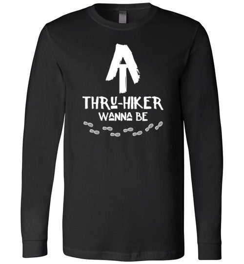 AT Thru-Hiker Wanna Be on Appalachian Trail Rustic Hiker Premium Long Sleeve Black T-Shirt