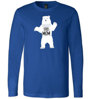 THIS MOM is a Mama Bear Funny Premium Long Sleeve Royal Blue T-Shirt