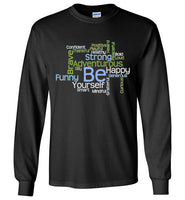 Graphics Inspire - BE Yourself Motivational Word Cloud to Inspire Black Long Sleeve T-Shirt