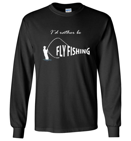 Graphics Inspire - I'd Rather be Fly Fishing Funny Fly-fishing Angler's Long Sleeve Black T-Shirt