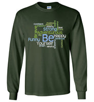 Graphics Inspire - BE Yourself Motivational Word Cloud to Inspire Forest Green Long Sleeve T-Shirt