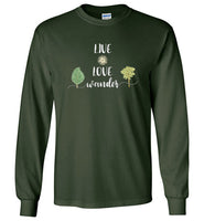Graphics Inspire - LIVE LOVE Wander in Nature Wanderlust Long Sleeve Forest Green T-Shirt