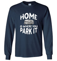 HOME Is Where You Park It Funny Vintage RV Camping Long Sleeve Navy T-Shirt