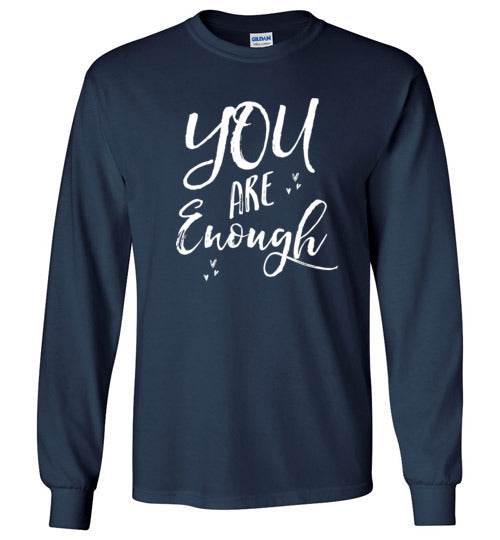 Graphics Inspire - YOU are Enough Be Yourself Motivational Hearts Navy Long Sleeve T-Shirt