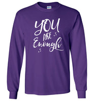 Graphics Inspire - YOU are Enough Be Yourself Motivational Hearts Purple Long Sleeve T-Shirt