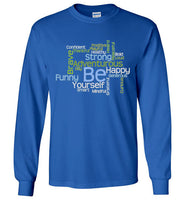 Graphics Inspire - BE Yourself Motivational Word Cloud to Inspire Royal Blue Long Sleeve T-Shirt