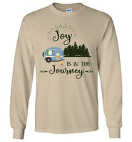 Graphics Inspire T-Shirt - Joy Is In The Journey RV Camping Long Sleeve T-Shirt