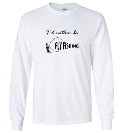 Graphics Inspire - I'd Rather be Fly Fishing Funny Angler's Fly-fishing Long Sleeve T-Shirt