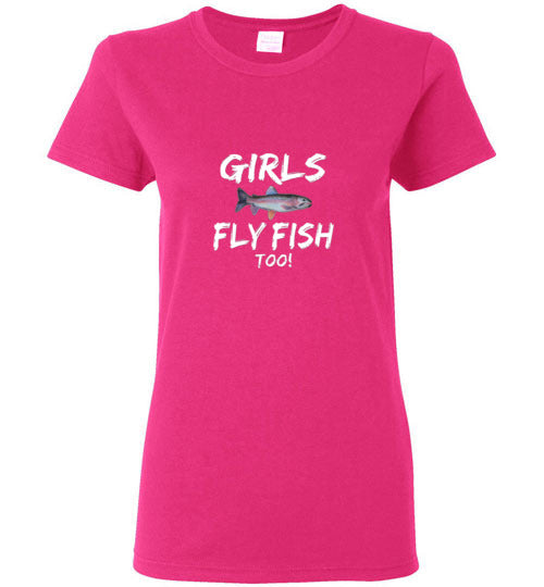 Graphics Inspire - Ladies Girls Fly Fish Too! Rainbow Trout Girls Fly Fishing Bright Pink Tee