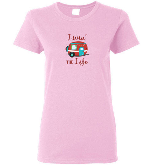 Graphics Inspire - Livin' The Life Camping Life Fun RV Trailer Ladies Tee