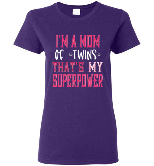 Graphics Inspire -I'm a Mom of Twins THAT'S My Superpower Funny Ladies Tee