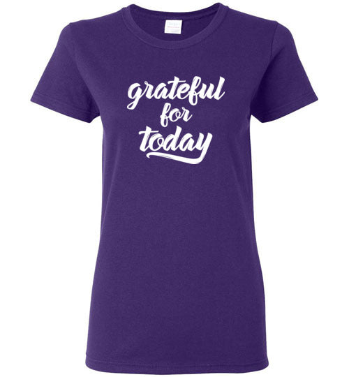 Graphics Inspire - Ladies Grateful for Today Simple Inspirational Purple Tee