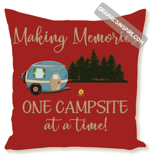 Making Memories One Campsite At A Time RV Camping Red Throw Pillow