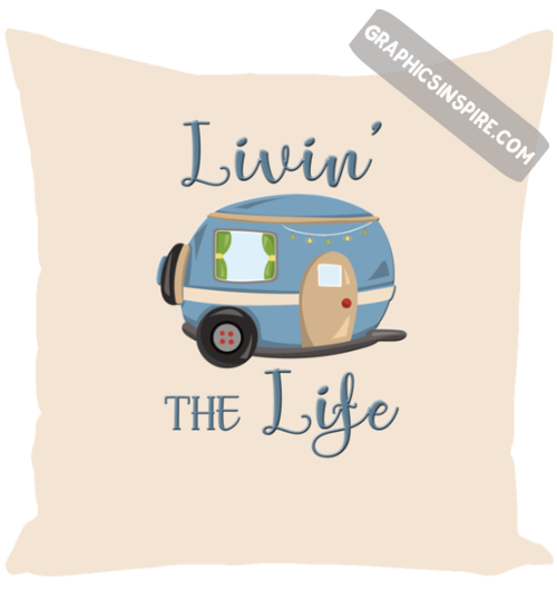 Livin' The Life RV Camping Life Fun RV Throw Pillow