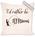 I'd Rather be Fly Fishing Textured Anglers Throw Pillow