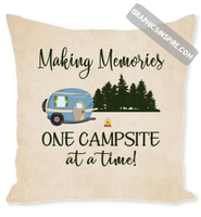 Making Memories One Campsite At A Time Camping Throw Pillow