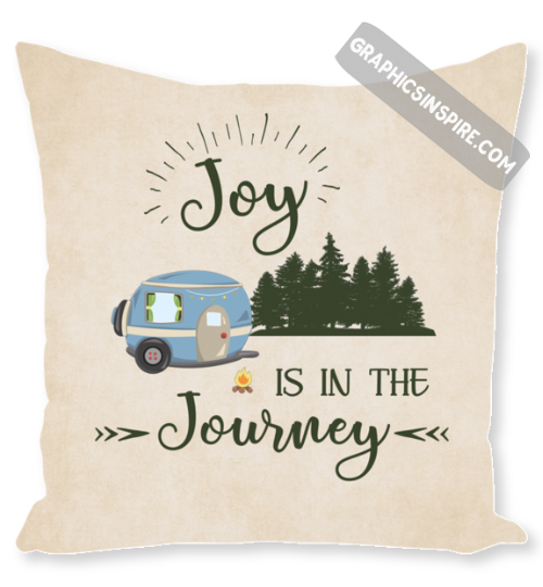 Joy Is In The Journey RV Camping Throw Pillow