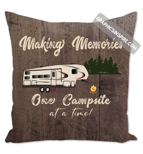 Graphics Inspire Throw Pillow - Making Memories Fifth Wheel Camping One Campsite At A Time Faux Dark Wood Throw Pillow