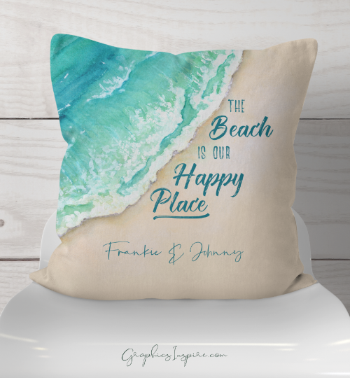 Graphics Inspire Throw Pillow - Personalized The Beach is our Happy Place Seashore Throw Pillow