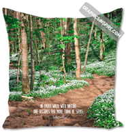 John Muir Quote Painterly Floral Mountain Trail - Every Walk w/Nature Rustic Throw Pillow