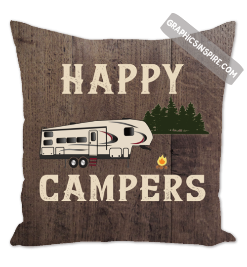Graphics Inspire Throw Pillow - Happy Campers Fifth Wheel Camping at Campsite Throw Pillow