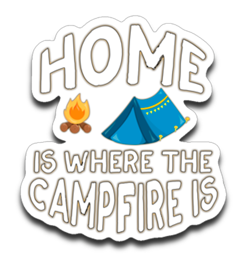 Graphics Inspire - HOME Is Where The CAMPFIRE IS Funny Tent Camping Die-Cut Decal