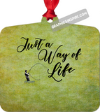 Graphics Inspire Ornament - Fly Fishing Just a Way of Life Textured Background Anglers Metal Ornament